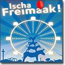 Ischa Freimaak!
